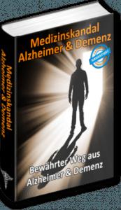 Alzheimer-Demenz, Medizinskandal Alzheimer Demenz